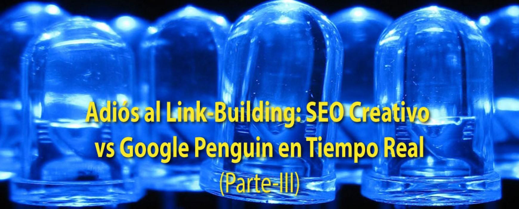 SEO Creativo vs Google Penguin (Parte-III)